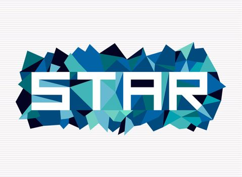 Trendy star flat text over retro triangle composition background. Vector file layered for easy manipulation and custom coloring.