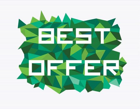 Trendy best offer flat text over retro triangle composition background. Vector file layered for easy manipulation and custom coloring.