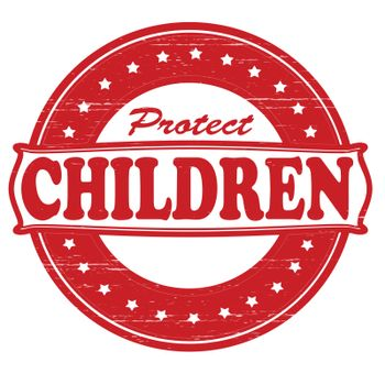 Stamp with text protect children inside, vector illustration