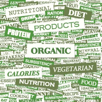 ORGANIC. Word cloud concept illustration. Wordcloud collage.
