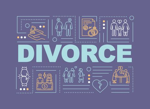 Divorcement word concepts banner. Family destruction, relationship termination. Infographics with linear icons on purple background. Isolated typography. Vector outline RGB color illustration