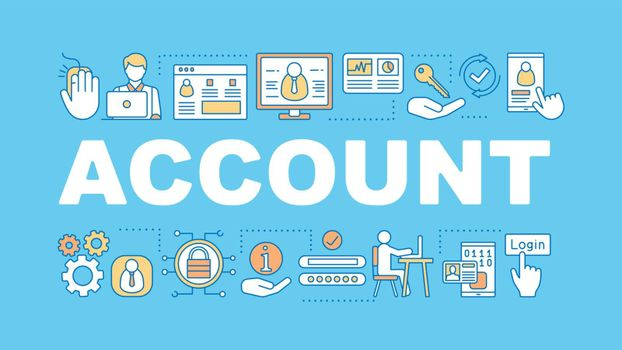 Account word concepts banner. Login, sign up. User account. Profile page. Presentation, website concept. Isolated lettering typography idea with linear icons. Vector outline illustration