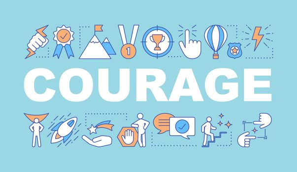 Courage word concepts banner. Strength. Leadership. Goal achieving. Achievement. Presentation, website. Isolated lettering typography idea with linear icons. Vector outline illustration