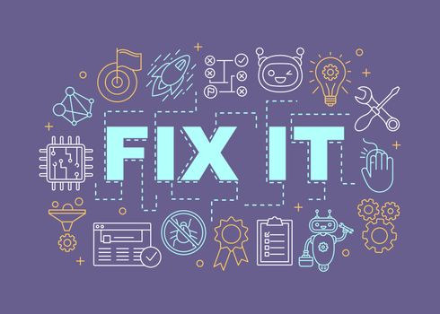Fix it word concepts banner. Service center. Support software. Chatbot, antivirus program, website management. Isolated lettering typography idea with linear icons. Vector outline illustration