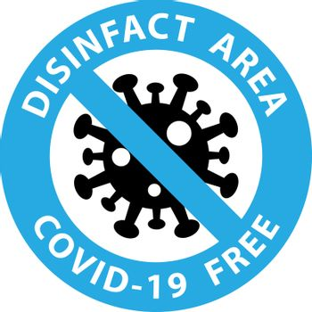 Round symbol for disinfected areas of Covid-19. Covid free zone.Vector eps10