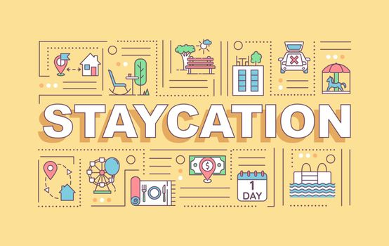 Staycation word concepts banner. Local traveling and sightseeing. Infographics with linear icons on yellow background. Isolated typography. Vector outline RGB color illustration