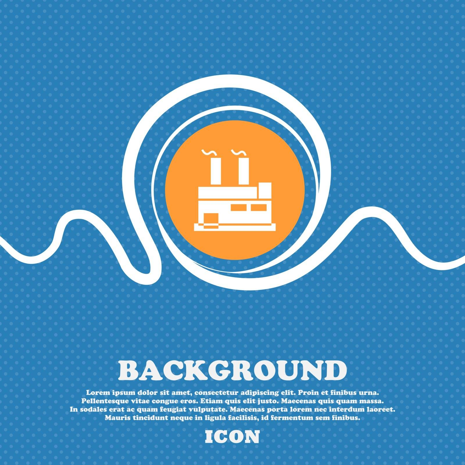 factory icon sign. Blue and white abstract background flecked with space for text and your design. Vector illustration