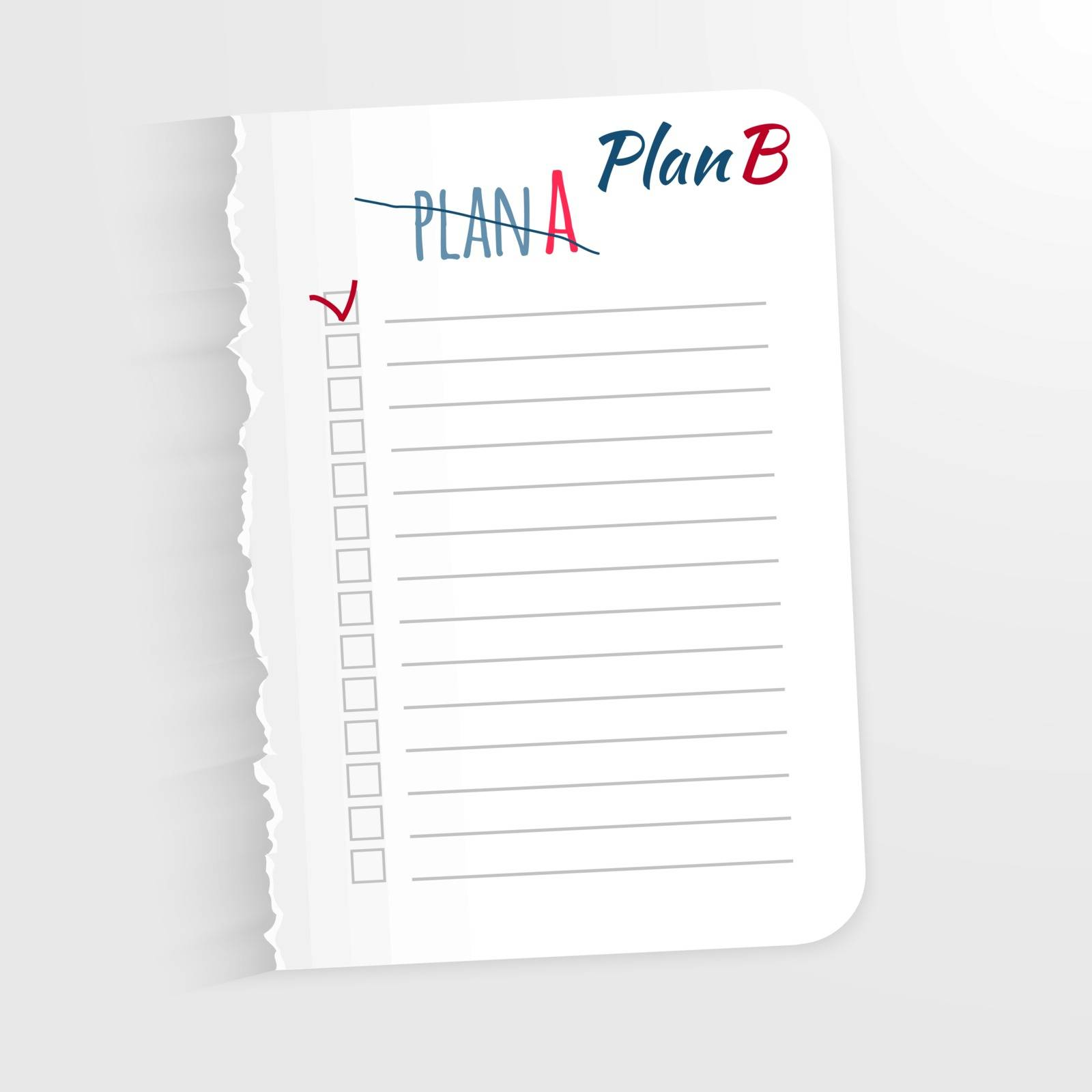 White sheet with the inscription corrected plan B. Plan A New Leaf with jagged edges for record of completed tasks. Vector illustration, isolated on light background. Place marking completed tasks.