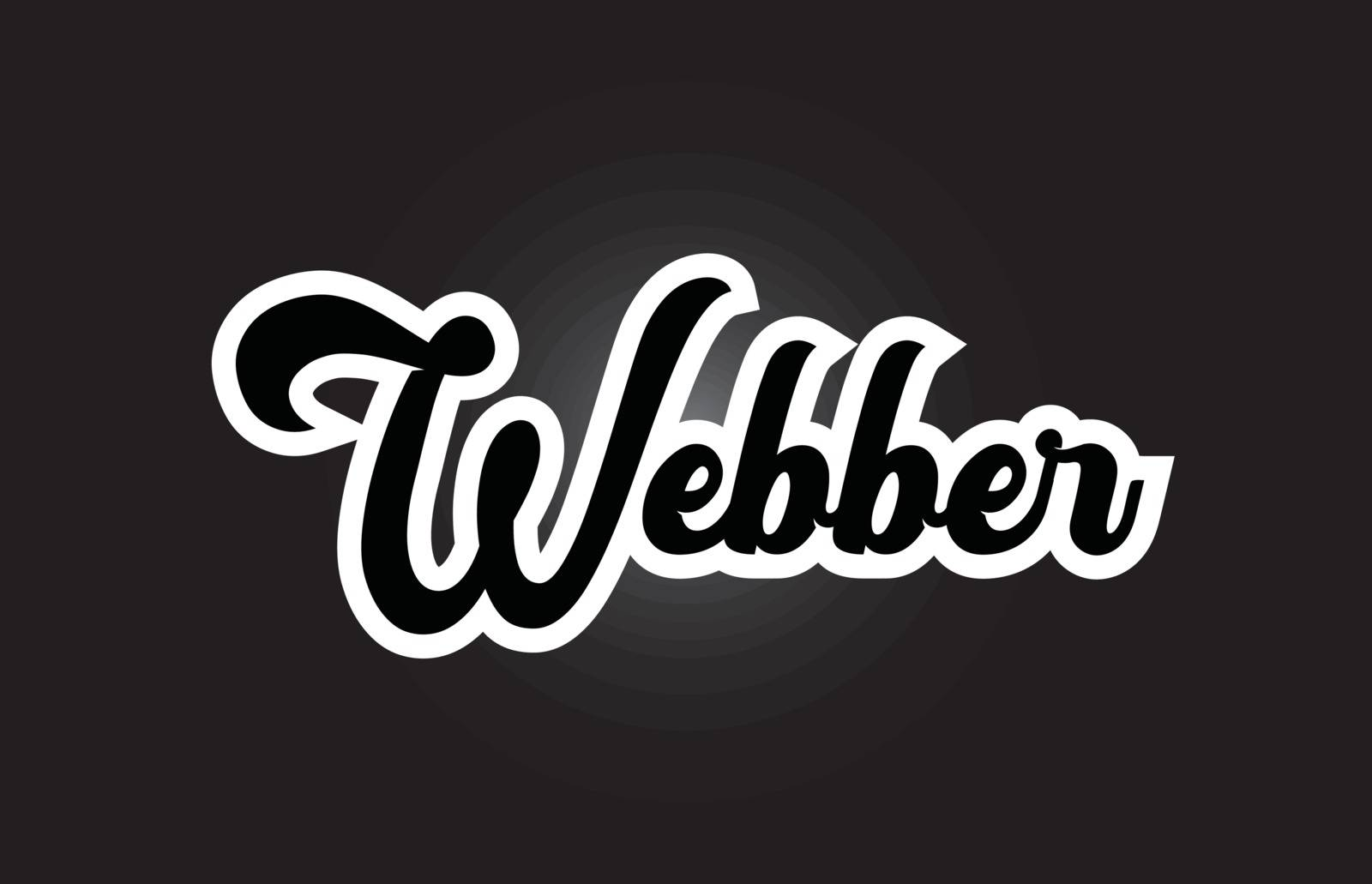 black and white Webber hand written word text for typography log by dragomirescu